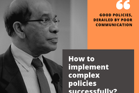 Good Policies, Derailed by Poor Communication. How to implement complex policies successfully?